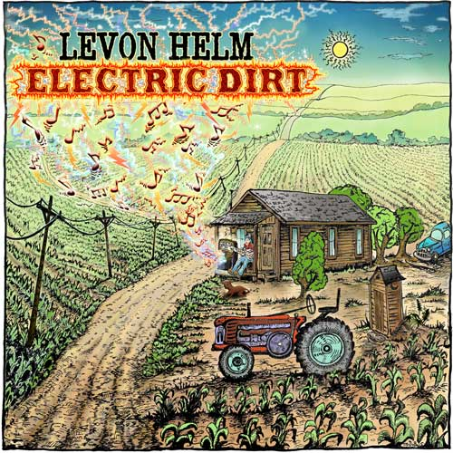 Levon Helm Band Electric Dirt by Mike DuBois